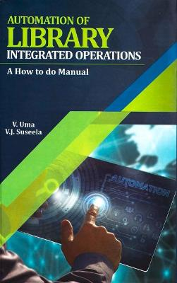 Automation of Library Integrated Operations