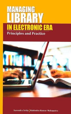 Managing Library in Electronic Era