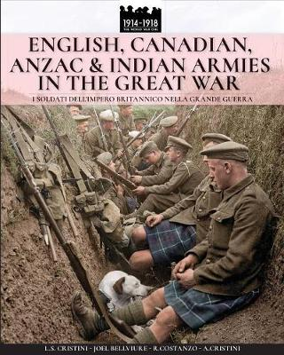 English, Canadian, ANZAC & Indian armies in the great war