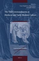 The Ten Commandments in Medieval and Early Modern Culture