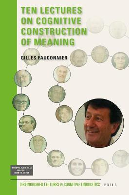 Ten Lectures on Cognitive Construction of Meaning