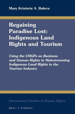 Regaining Paradise Lost: Indigenous Land Rights and Tourism