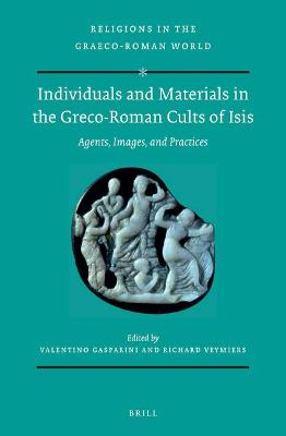 Individuals and Materials in the Greco-Roman Cults of Isis (SET)