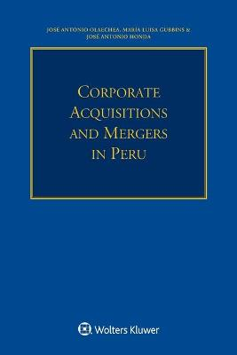 Corporate Acquisitions and Mergers in Peru