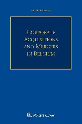 CORPORATE ACQUISITIONS AND MERGERS IN BELGIUM