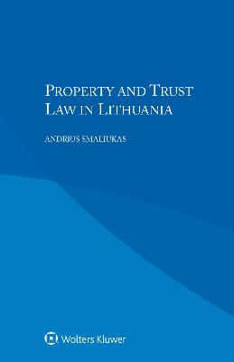 Property and Trust Law in Lithuania