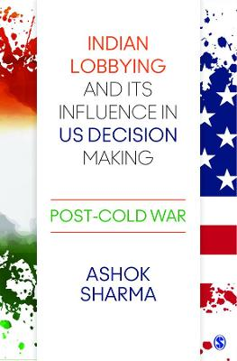 Indian Lobbying and its Influence in US Decision Making