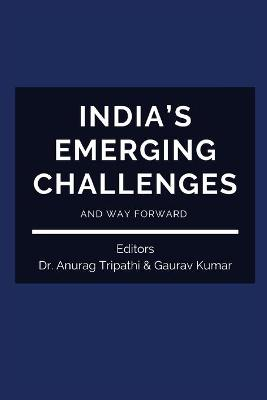 India's Emerging Challenges and Way Forward