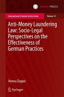 Anti-money Laundering Law: Socio-legal Perspectives on the Effectiveness of German Practices