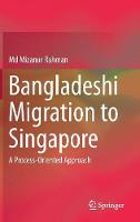 Bangladeshi Migration to Singapore