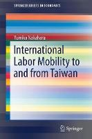 International Labor Mobility to and from Taiwan