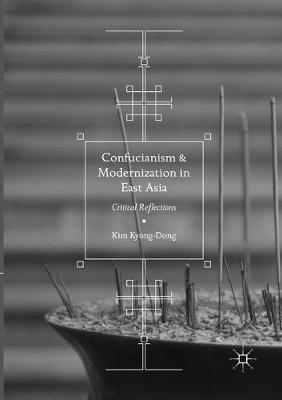 Confucianism and Modernization in East Asia