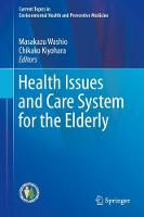 Health Issues and Care System for the Elderly