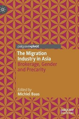 The Migration Industry in Asia