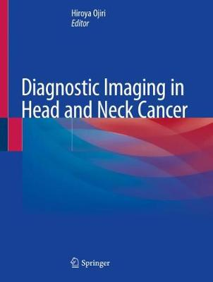 Diagnostic Imaging in Head and Neck Cancer