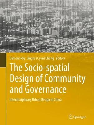 The Socio-spatial Design of Community and Governance