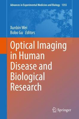 Optical Imaging in Human Disease and Biological Research