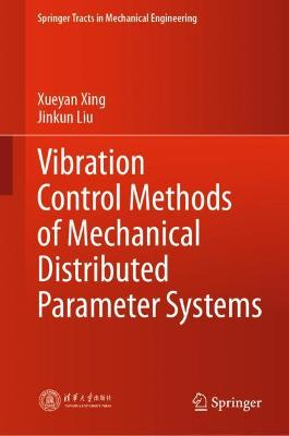 Vibration Control Methods of Mechanical Distributed Parameter Systems