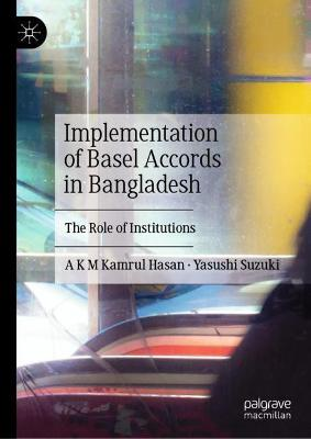 Implementation of Basel Accords in Bangladesh
