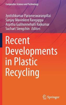 Recent Developments in Plastic Recycling