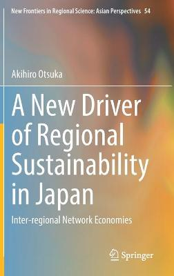 A New Driver of Regional Sustainability in Japan