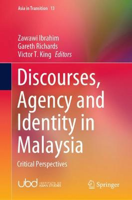 Discourses, Agency and Identity in Malaysia