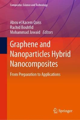 Graphene and Nanoparticles Hybrid Nanocomposites