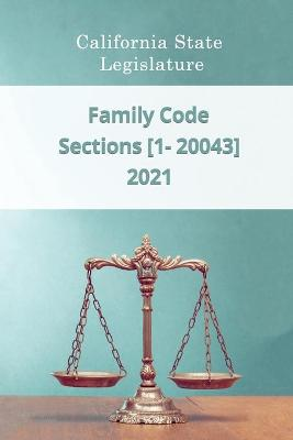Family Code 2021 - Sections [1 - 20043]