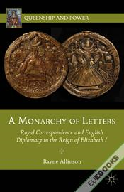 A Monarchy of Letters