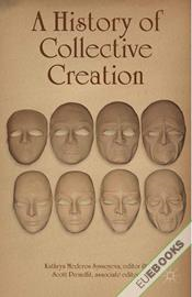 A History of Collective Creation
