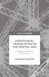 Audiovisual Translation in the Digital Age