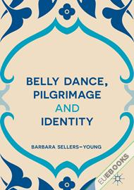 Belly Dance, Pilgrimage and Identity