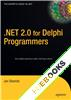 .NET 2.0 for Delphi Programmers