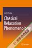 Classical Relaxation Phenomenology