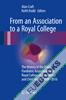 From an Association to a Royal College