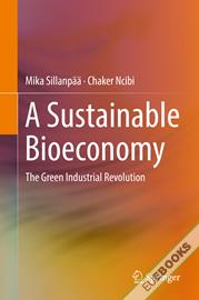 A Sustainable Bioeconomy