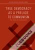 'True Democracy' as a Prelude to Communism