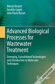 Advanced Biological Processes for Wastewater Treatment
