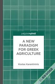 A New Paradigm for Greek Agriculture