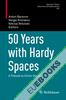 50 Years with Hardy Spaces