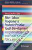 After-School Programs to Promote Positive Youth Development