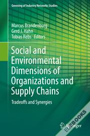 Social and Environmental Dimensions of Organizations and Supply Chains