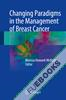 Changing Paradigms in the Management of Breast Cancer