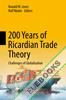 200 Years of Ricardian Trade Theory