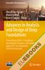 Advances in Analysis and Design of Deep Foundations