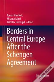 Borders in Central Europe After the Schengen Agreement
