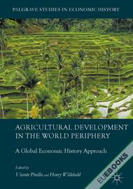 Agricultural Development in the World Periphery