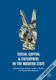 Social Capital and Enterprise in the Modern State