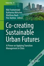 Co-­creating Sustainable Urban Futures
