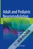 Adult and Pediatric Neuromodulation